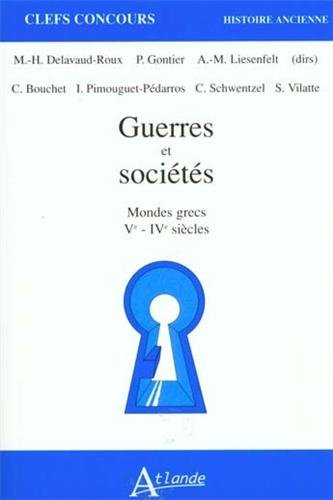 9782912232144: Guerres et sociétés. Mondes grecs, V-IVe siècles