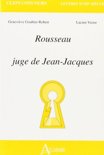 9782912232663: Rousseau, juge de Jean Jeacques