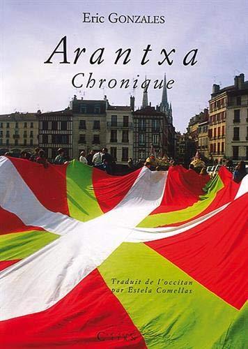 9782912233363: Arantxa : Chronique (Lehen Auzoa)
