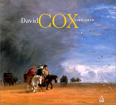 9782912257154: David Cox, 1783-1859: Précurseur des impressionnistes?