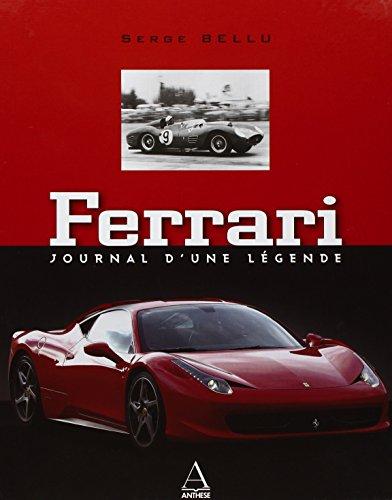 """Ferrari ; journal d'une légende"": Serge Bellu"