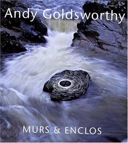 Murs et enclos (French Edition): Andy Goldsworthy