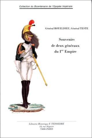 9782912259219: Souvenirs de deux g�n�raux du Premier Empire