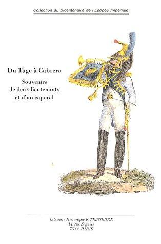 9782912259301: Du Tage à Cabrera : Souvenirs de deux lieutenants et d'un caporal