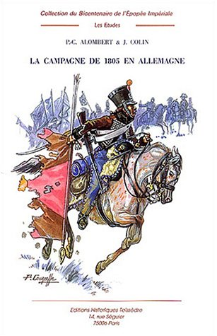 9782912259691: La campagne de 1805 en Allemagne : Tome 5