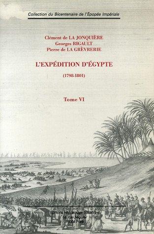 9782912259820: L'exp�dition d'Egypte (1798-1801) : Tome 6