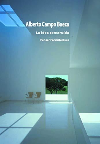 9782912261496: La idea construída - Penser l'architecture