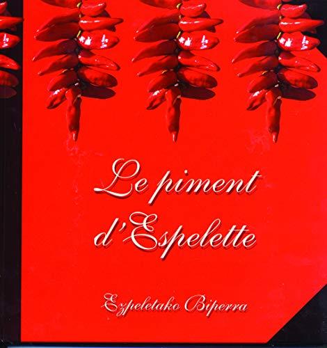 9782912269140: Le piment d'Espelette