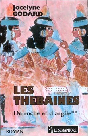 9782912283047: Thebaines (les): de roche et d'argile tome 2