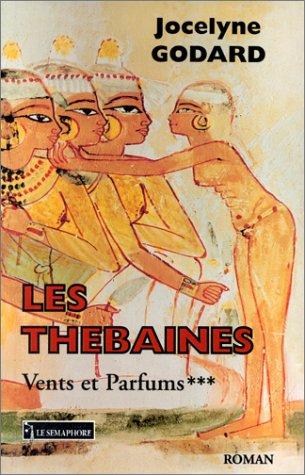 Les Thebaines: Roman (French Edition): Jocelyne Godard