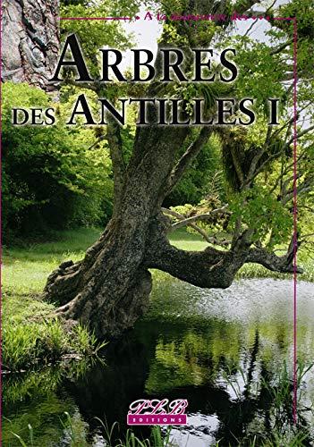 9782912300720: Arbres des Antilles (French Edition)