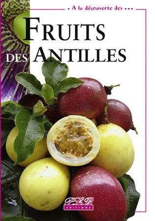 9782912300775: Ald  Fruits des Antilles