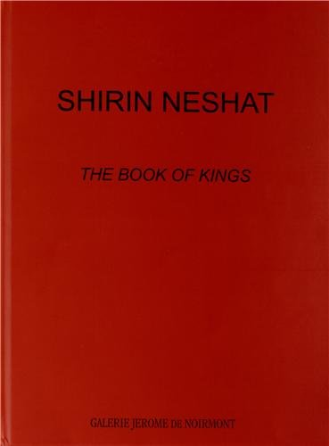 9782912303370: Shirin Neshat the book of kings /français/anglais