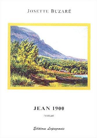 9782912313003: Jean 1900 ou Tableaux de la vie ordinaire d'un peintre savoyard