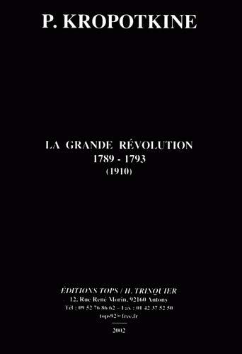 9782912339157: La Grande Révolution : 1789-1793