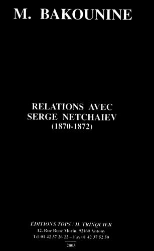 9782912339287: Relations avec Serge Netchaiev (French Edition)