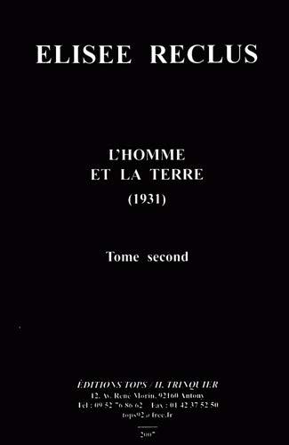 HOMME ET LA TERRE -L- TOME 2: RECLUS ELISEE