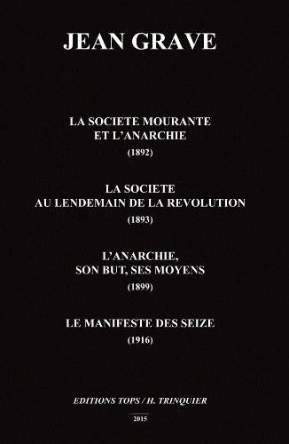 9782912339676: La soci�te mourante et l'anarchie