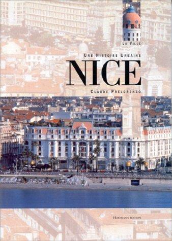 9782912344038: Nice: Une histoire urbaine (La ville) (French Edition)