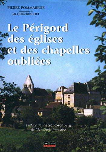 9782912347312: Le Périgord des églises et des chapelles oubliees tome I