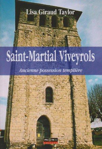 9782912347763: Saint-Martial Viveyrols, Ancienne Possession Templiere
