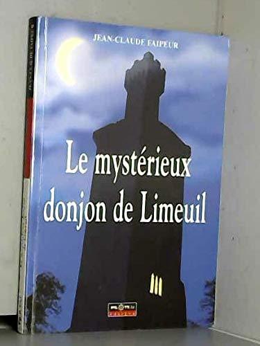 Le Mystérieux Donjon de Limeuil: J.C. Faipeur