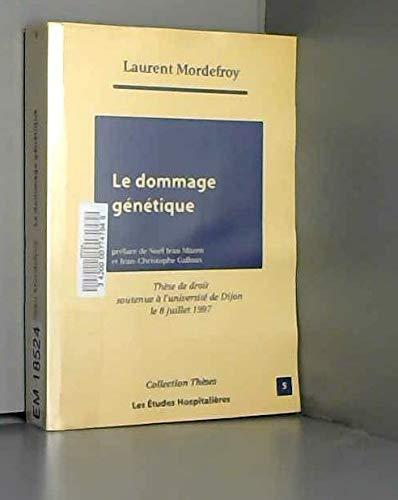 9782912359100: Le Dommage g�n�tique
