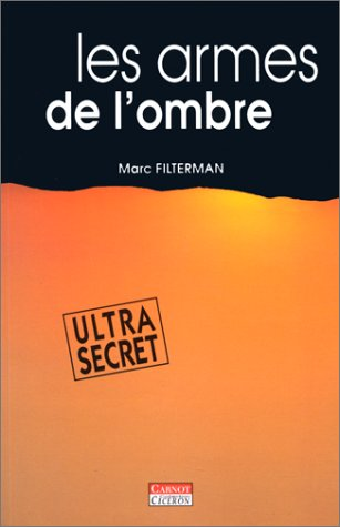 9782912362438: Les Armes de L'Ombre