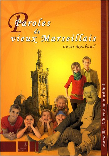 9782912366788: Paroles de vieux Marseillais (French Edition)