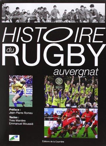 9782912393272: Histoire du rugby auvergnat