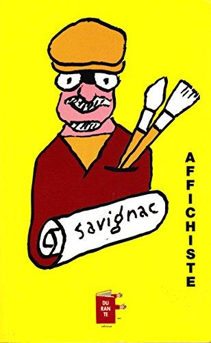 Savignac, affichiste [Jan 01, 2000] Savignac Raymon: Savignac Raymon