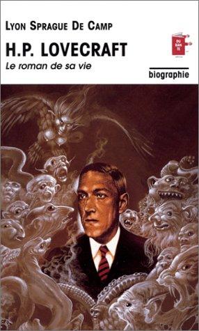 """""""hp lovecraft ; le roman de sa vie"""" (2912400295) by Lyon Sprague de Camp"""