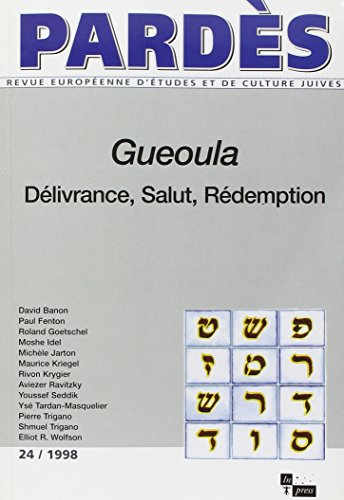 Gueoula, delivrance, salut, redemption - pardes n 24 1998 (French Edition): Collectif