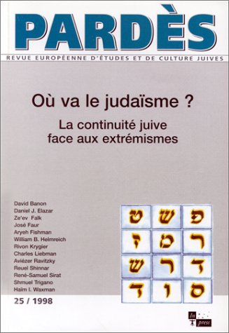 Ou va le judaïsme ? (French Edition)