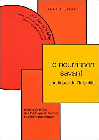 9782912404541: Le Nourrisson savant : Une figure de l'Infantile