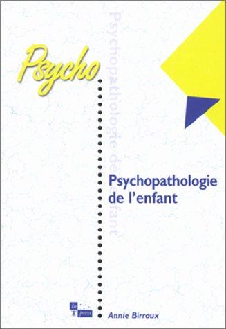 9782912404565: Psychopathologie de l'enfant