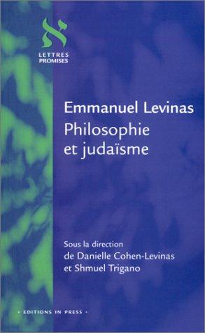 9782912404732: Emmanuel Levinas : Philosophie et juda�sme