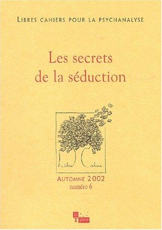 Secrets de la séduction (Les), no 06: Collectif