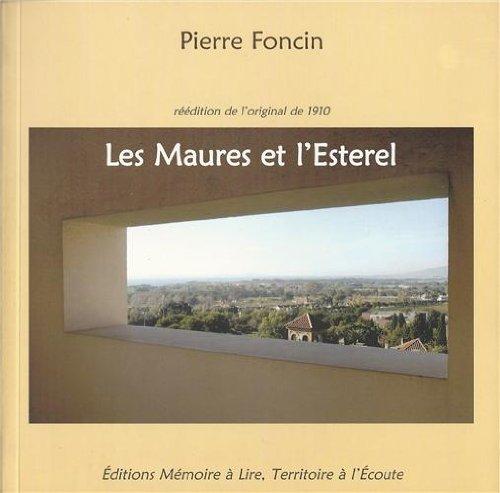 9782912433084: Les Maures et l'Esterel