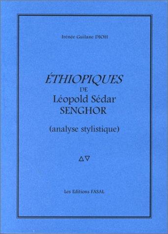 "9782912436092: ""Ethiopiques"" de Leopold Sedar Senghor : analyse stylistique"