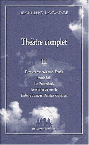 9782912464491: théâtre complet III