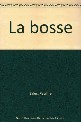 la bosse: Pauline Sales
