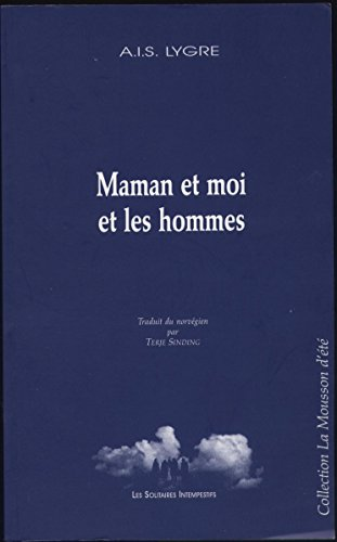 9782912464705: Maman et moi et les hommes