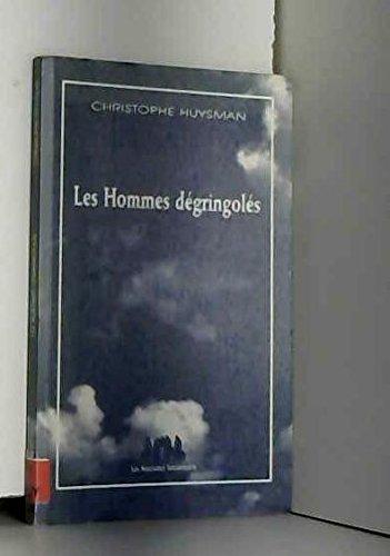 9782912464873: Les hommes dégringolés