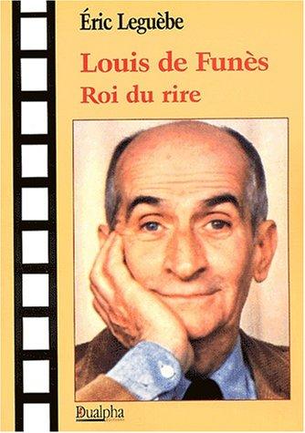 9782912476364: Louis de Funès roi du rire
