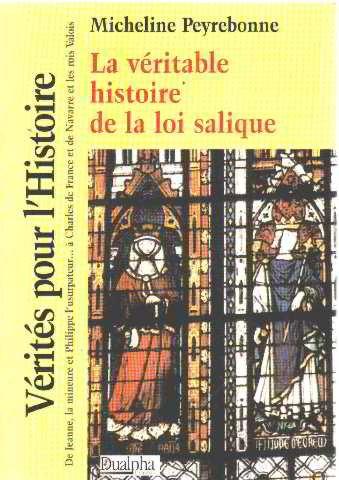 9782912476647: La veritable histoire de la loi salique