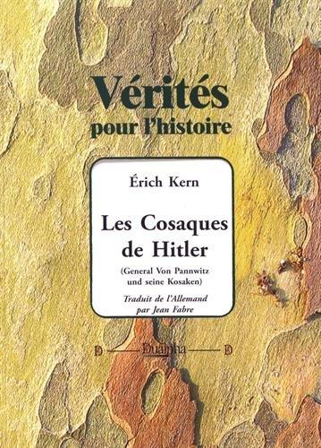 Les cosaques de Hitler : Les derniers: Erich Kerth