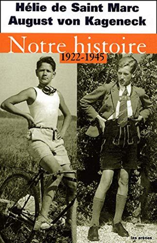 9782912485342: Notre histoire (1922-1945) (Recits)