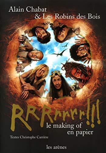 RRRrrrr!!! le making of en papier (9782912485625) by Alain Chabat; Les Robins des Bois