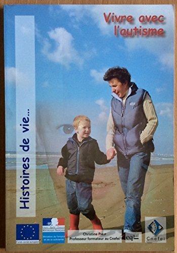 9782912489487: Vivre avec l'autisme : Fragments d'histoires de vie de la famille d'Aymeric (Histoires de vie)